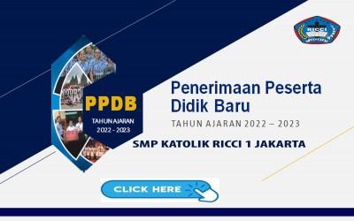 PENERIMAAN PESERTA DIDIK BARU TAHUN AJARAN 2022 - 2023